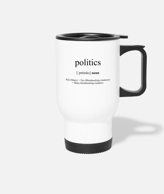 Creatures Mugs & Drinkware - Politics - Travel Mug white