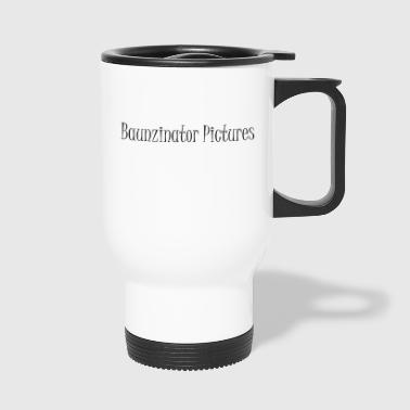 Baunzinator Pictures - Travel Mug