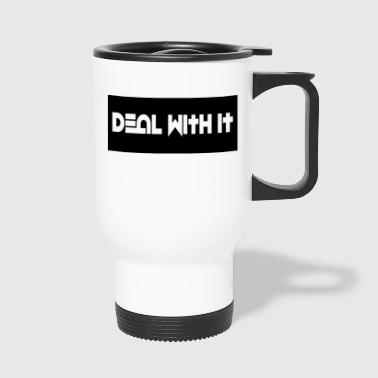 Deal With It products - Travel Mug