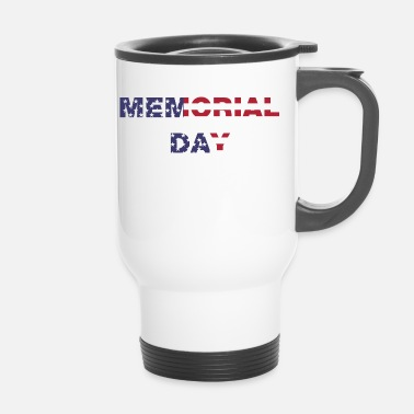 Day Memorial Day, Memorial Day - Thermo mok