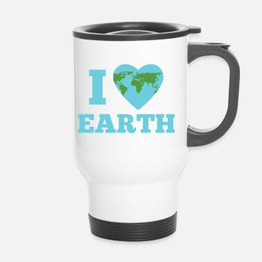 Earth Day Earth Day / Earth Day: I Love Earth - Travel Mug