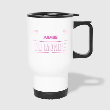 Arabe t shirt drole pour Arabe - Mug thermos