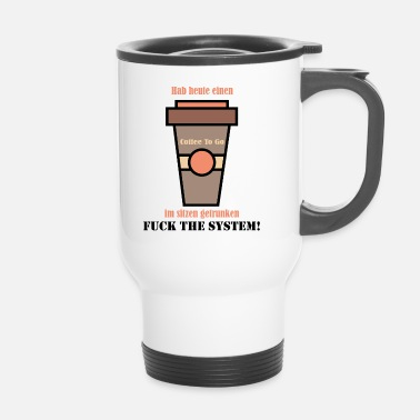 Funny Sayings Funny, funny, saying, funny saying - Travel Mug