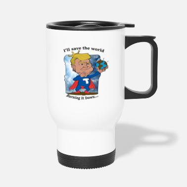 Superguay super trump I Will save the world... Burning - Taza termo