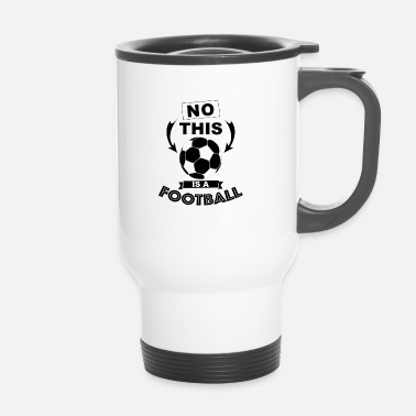 Football football football ballon de football - Mug thermos