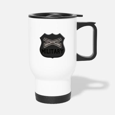 Military Military with guns - military with weapons - Travel Mug
