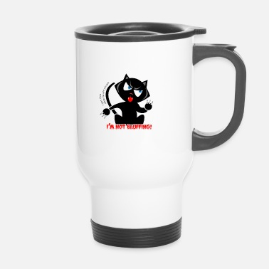 Bluff Chat je ne bluffe pas - Mug thermos