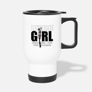 Trend Underwear The Fashionable Woman - Lingerie Girl - Travel Mug