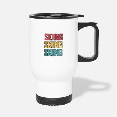 Ski Resort Ski skier skiing skiing vacation ski resort - Travel Mug