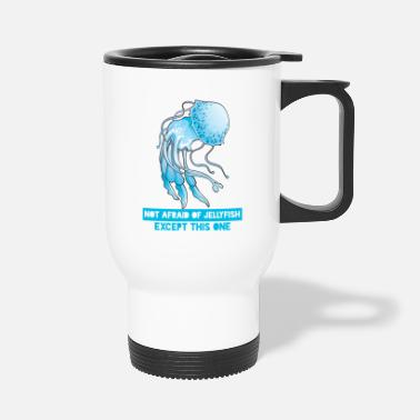 Swimmer Swimming / Swimmer: Not Afraid Of Jellyfish. - Travel Mug