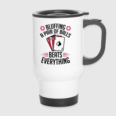 Bluffer Poker - Mug thermos