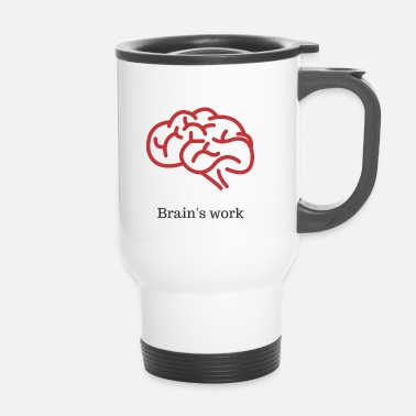 Worker Brain's work - Mug thermos
