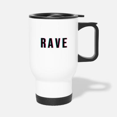 Rave RAVE rave - Travel Mug