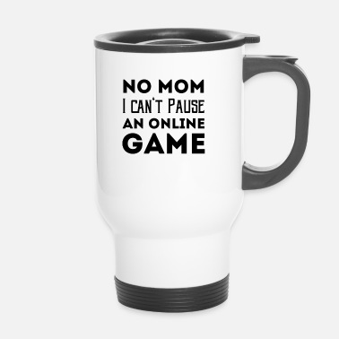 Online Idée cadeau Nerd Gaming Online Funny Sayings - Mug thermos