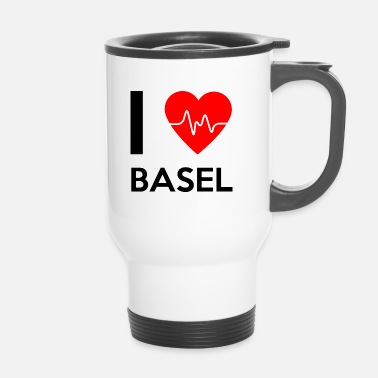 Basel I Love Basel - Ich liebe Basel - Thermobecher