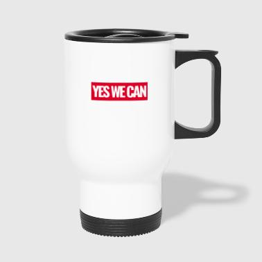 Yes We Can ausgestanzt - Thermobecher