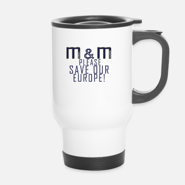 Europe M & M pour l'Europe! - Mug thermos
