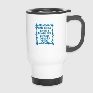 Hippie / Hippies: Hippie is like having a blissful - Travel Mug