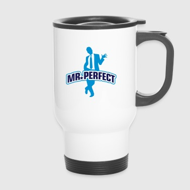 Mr. Perfect - Thermobecher