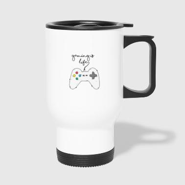 Game / Gamer / Games: Gaming is life. - Travel Mug