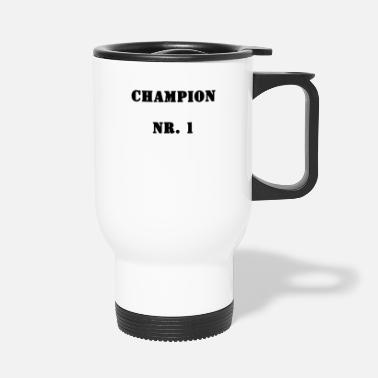 Record Champion Champion No. 1 - Travel Mug