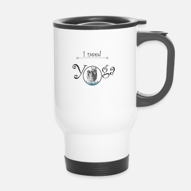 i need yoga - Mug thermos