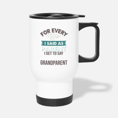 Parents Parent et grand-parent - Mug isotherme