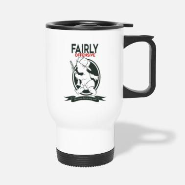 Offensive fairly offensive - Travel Mug