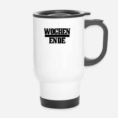Weekend weekend - Mug thermos