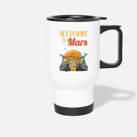 80ies Lover Mugs & Drinkware - Welcome To The Mars Gift - Travel Mug white