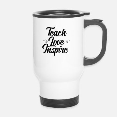 Fac Enseigner l'amour inspire - Mug thermos