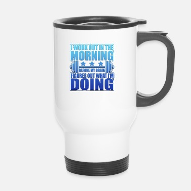 Funny Fitness Funny fitness workout gift - Travel Mug
