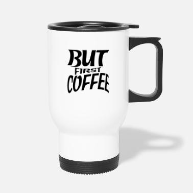 Sayings sayings - Travel Mug