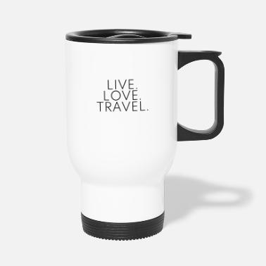 Travel Live Love Travel -suunnittelu Travel Travel Black - Termosmuki