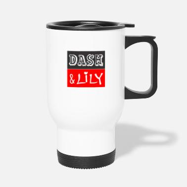 Dash Dash and lily - Travel Mug