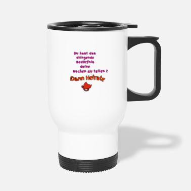 Marry Then marry - Travel Mug