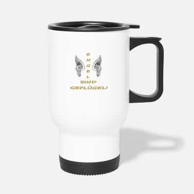 Poultry Angels are poultry - Travel Mug