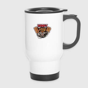 Honey Badger Honey Badger, honey badger - Travel Mug