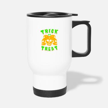 Trick Or Treat Trick or treating! Trick or treat! - Travel Mug