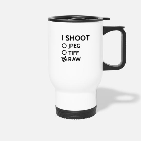 Photographer Mugs & Drinkware - I shoot raw - Travel Mug white