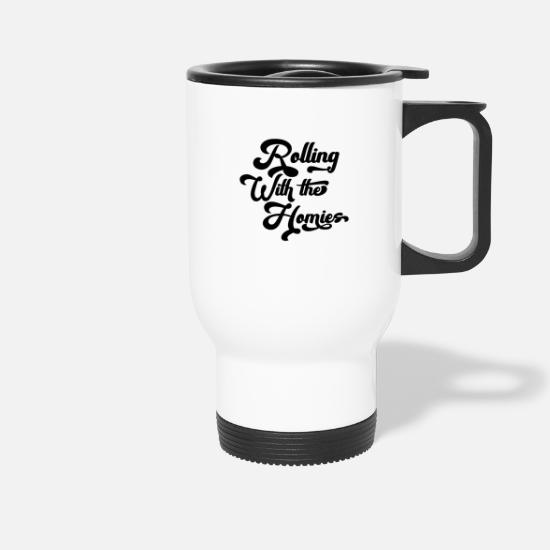 Geek Mugs & Drinkware - Rolling With The Homies - Travel Mug white