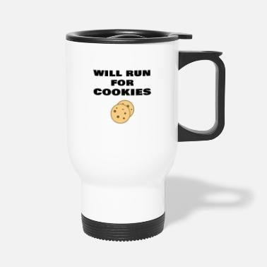 Sprinting Will Run For Cookies Funny Running Quote Runner - Travel Mug