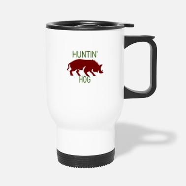 Hog Hantin Hog - Travel Mug