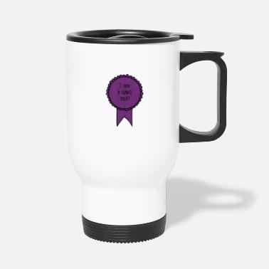 Award I Took a Chance Today / SelfCare Awards - Travel Mug
