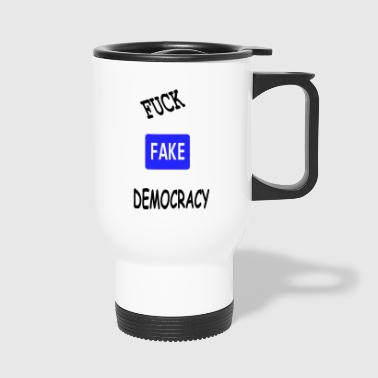 fake democracy - Travel Mug