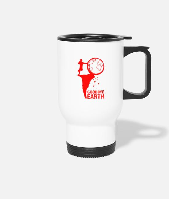 Nature Mugs & Drinkware - Goodbye Earth - Travel Mug white