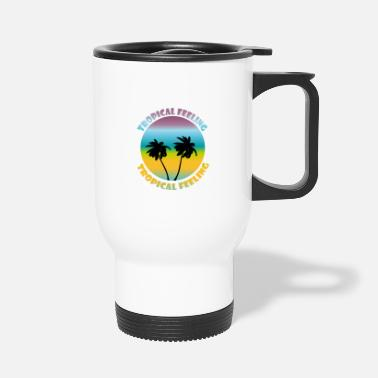 Tropical feeling - Travel Mug