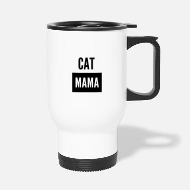 Mama Design Design Cat Mama - Travel Mug