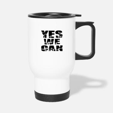 yes we can - Thermobecher