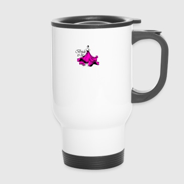 Bride to be! Bride to be! - Travel Mug